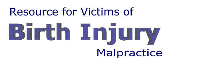 Resource for Victims of Birth Injury Malpractice